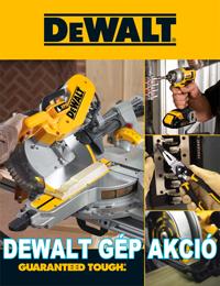 DEWALT Gép Akció